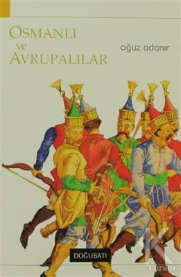 Osmanlı ve Avrupalılar
