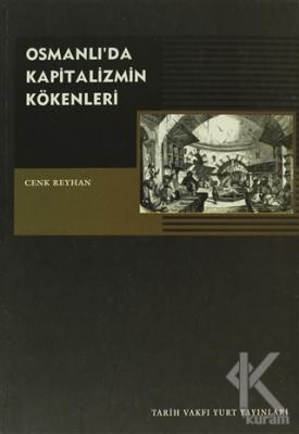 Osmanlı'da Kapitalizmin Kökenleri
