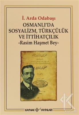 Osmanlı'da Sosyalizm, Türkçülük ve İtthatçilik