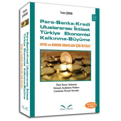 Para-Banka-Kredi-Uluslararası İktisat-Türkiye Ekonomisi-Kalkınma-Büyüme