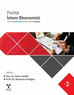 Politik İslam Ekonomisi %20 indirimli Ayfer Gedikli