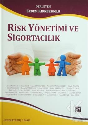 Risk Yönetimi ve Sigortacılık (Ciltli)