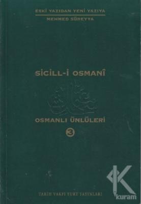 Sicill-i Osmani Osmanlı Ünlüleri 3 Hü-Me