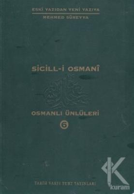Sicill-i Osmani Osmanlı Ünlüleri 6 Ek-Dizin