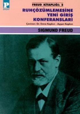 Ruhçözümlemesine Yeni Giriş Konferansları Sigmund Freud