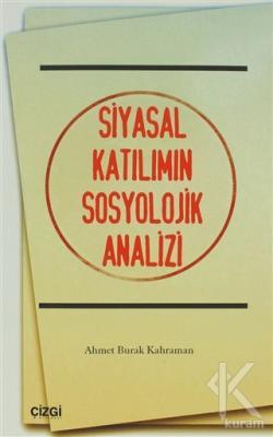 Siyasal Katılımın Sosyolojik Analizi