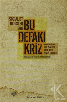 Socialist Register 2011 - Bu Defaki Kriz
