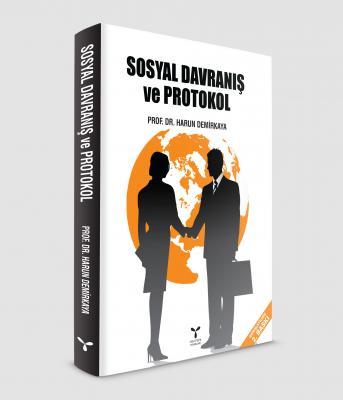 SOSYAL DAVRANIŞ VE  PROTOKOL
