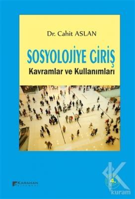 Sosyolojiye Giriş Kavramlar ve Kullanımları