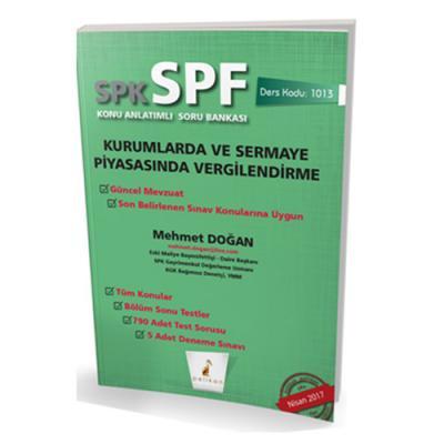 SPF Kurumlarda ve Sermaye Piyasasında Vergilendirme