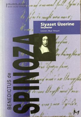 Siyaset Üzerine Seçmeler Benedictus de Spinoza