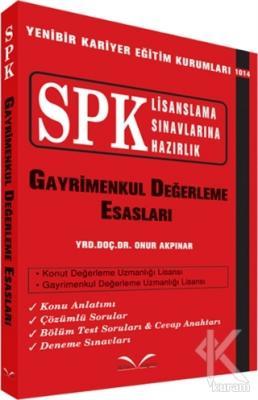 SPK Lisanslama Sınavlarına Hazırlık - Gayrimenkul Değerleme Esasları