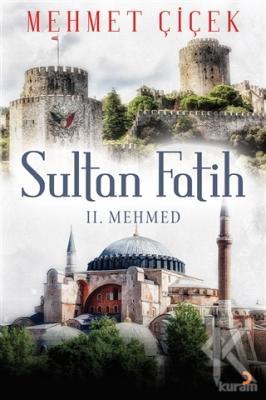 Sultan Fatih - 2. Mehmed