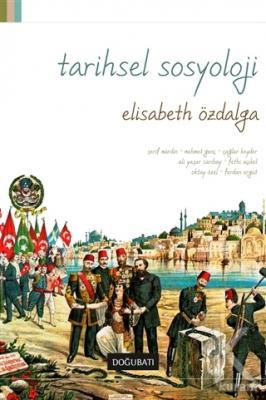 Tarihsel Sosyoloji (Ciltli)
