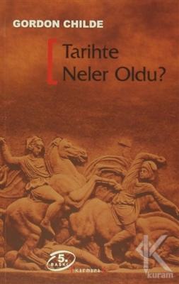 Tarihte Neler Oldu?