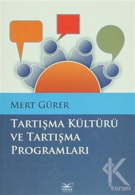 Tartışma Kültürü ve Tartışma Programları