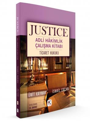 JUSTICE ADLİ HÂKİMLİK ÇALIŞMA KİTABI TİCARET HUKUKU