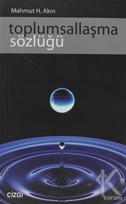 Toplumsallaşma Sözlüğü