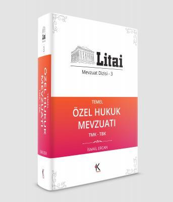 Litai Mevzuat Dizisi 3 Temel Özel Hukuk Mevzuatı
