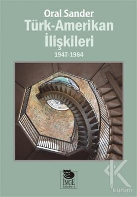 Türk-Amerikan İlişkileri 1947-1964