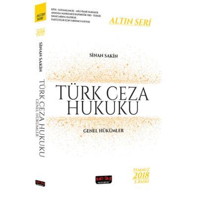 Türk Ceza Hukuku Genel Hükümler  Altın Seri 2018