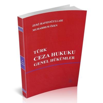 Türk Ceza Hukuku Genel Hükümler Zeki Hafızoğulları