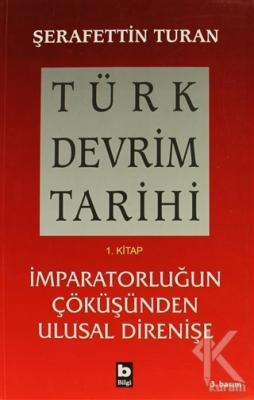 Türk Devrim Tarihi 1. Kitap