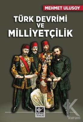 Türk Devrimi ve Milliyetçilik