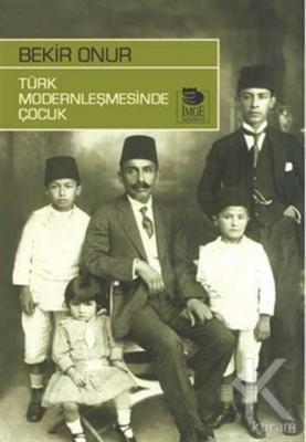 Türk Modernleşmesinde Çocuk