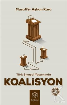 Türk Siyasal Yaşamında Koalisyon