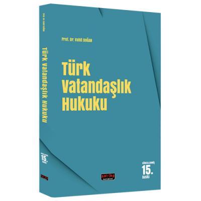 Türk Vatandaşlık Hukuku %10 indirimli Vahit Doğan