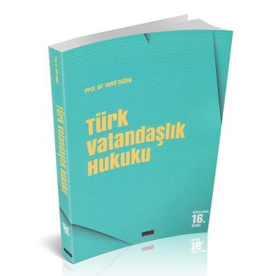 Türk Vatandaşlık Hukuku Vahit Doğan