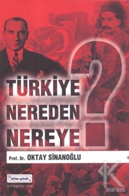 Türkiye Nereden Nereye