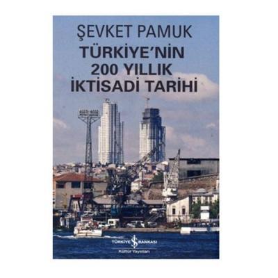 Türkiye'nin 200 Yıllık İktisadi Tarihi Şevket Pamuk