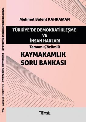 Kaymakamlık Soru Bankası Türkiye'de Demokratikleşme ve İnsan Hakları M