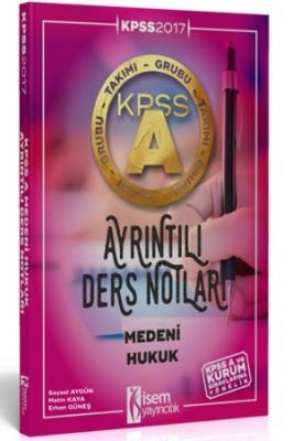 KPSS A Grubu Medeni Hukuk Ayrıntılı Ders Notları