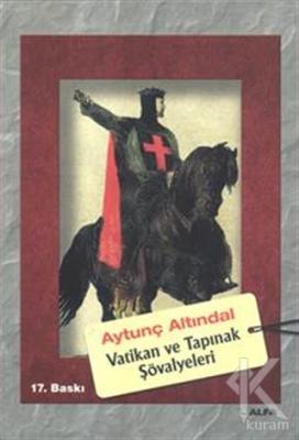 Vatikan ve Tapınak Şövalyeleri %25 indirimli Aytunç Altındal