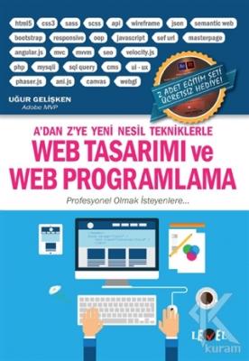 Web Tasarımı ve Web Programlama (2 Adet Eğitim Seti Hediyeli) Uğur Gel