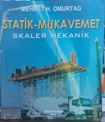 Statik - Mukavemet (Skaler Mekanik) Mehmet H. Omurtag