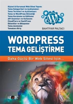 Wordpress Tema Geliştirme Bahtiyar Paltacı