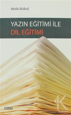 Yazın Eğitimi ile Dil Eğitimi
