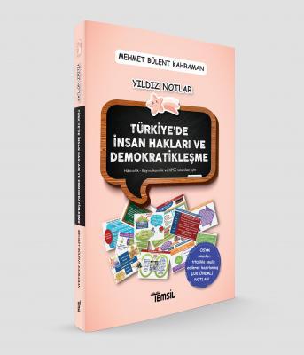 Yıldız Notlar Türkiye'de Demokratikleşme ve İnsan Hakları Mehmet Bülen