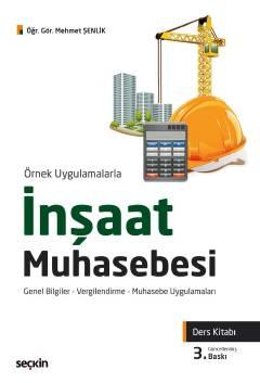 İnşaat Muhasebesi (Ders Kitabı) Mehmet Şenlik