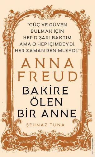 Anna Freud Bakire Ölen Bir Anne