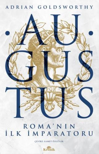 Augustus Romanın İlk İmparatoru
