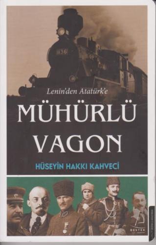 Leninden Atatürke Mühürlü Vagon