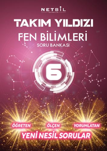 Netbil Yayınları 6. Sınıf Fen Bilimleri Takım Yıldızı Soru Bankası