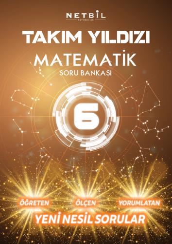 Netbil Yayınları 6. Sınıf Matematik Takım Yıldızı Soru Bankası