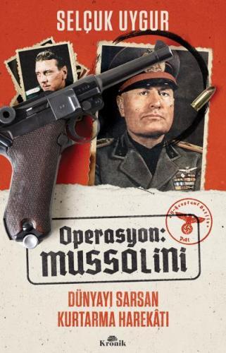 Operasyon Mussolini Dünyayı Sarsan Kurtarma Harekatı