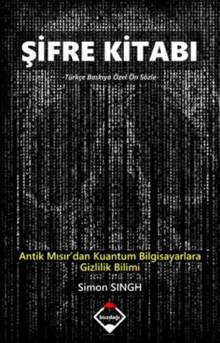 Şifre Kitabı Antik Mısırdan Kuantum Bilgisayarlara Gizlilik Bilimi